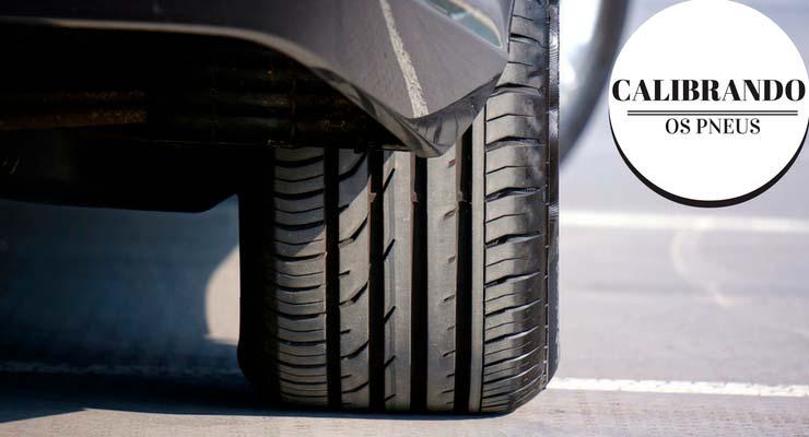 """imagem de um pneu de carro com a legenda """"calibrando os pneus"""", fazendo com que o motorista saiba a calibragem ideal."""